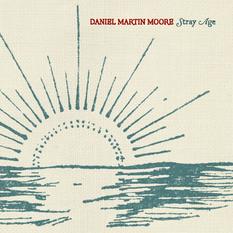 Daniel Martin Moore | Stray Age Cover